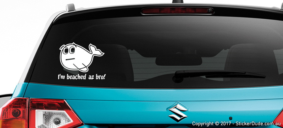 I'm Beached Az Bro Sticker | Worldwide Post | Range Of Sticker Colours